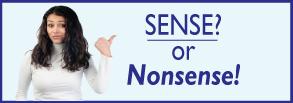 Sense or Nonsense